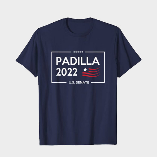 Alex Padilla for Senate 2022 t-shirt