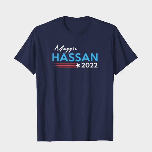 Maggie Hassan for United States Senate 2022 t-shirt